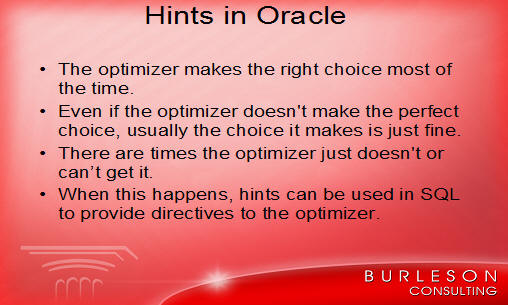 Oracle hints tips